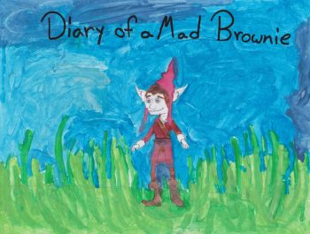 Rylee Bremer Age 11: Diary of a Mad Brownie