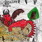 July: Dealing With Dragons, art by Sequoyah Evanston