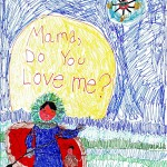 Mama, Do You Love Me, art by Judah White